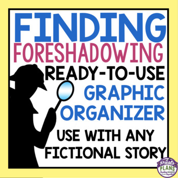 FORESHADOWING GRAPHIC ORGANIZER
