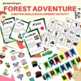 FOREST ADVENTURE - A MOTOR SKILLS DEVELOPMENT ACTIVITY