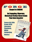 FORGE: A Historical Fiction Novel Study on The Revolutionary War and Slavery