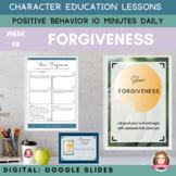 FORGIVENESS Google Slides   Positive Behavior   Daily Char