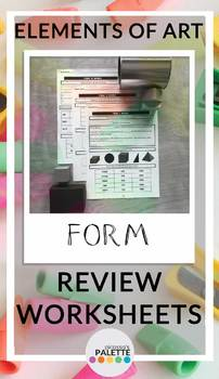FORM- Elements of Art Worksheet REVIEW Packet