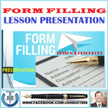 FORM FILLING: LESSON PRESENTATION