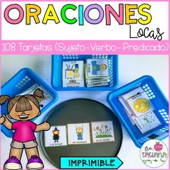 FORMANDO ORACIONES LOCAS/ SILLY SENTENCES IN SPANISH