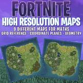 FORTNITE - 9 x MATHS MAPS - GRID, COORDINATE PLANES - HIGH