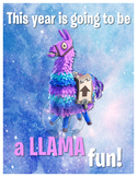 FORTNITE Class Poster - This Year is Going to Be a LLAMA F