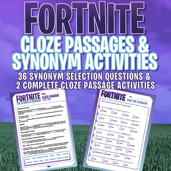 FORTNITE - Grammar Activities - Cloze Passages & Synonym selection!
