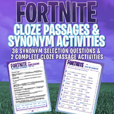 FORTNITE - Grammar Activities - Cloze Passages & Synonym s