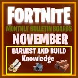 FORTNITE MONTHLY BULLETIN BOARD November Harvest and Build