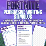 FORTNITE - ARGUMENT / PERSUASIVE WRITING STIMULUS x 4 - Acrostic Poem Stimulus