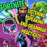 FORTNITE WORKSHEET: LISTENING, SPEAKING AND GRAMMAR!