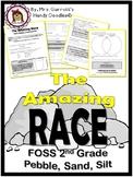 FOSS Amazing Race: Pebbles Sand and Silt