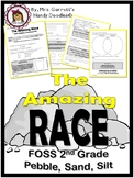 FOSS Amazing Race: Pebbles Sand and Silt