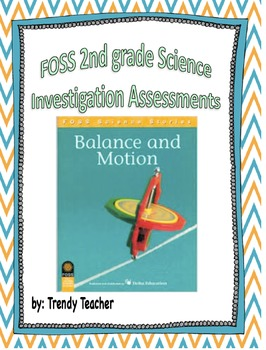 FOSS Balance and Motion Investigation Assessments