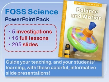 FOSS Science Balance and Motion V3 PowerPoint Bundle