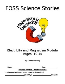 FOSS Electricity and Magnetism Cloze (Investigation 2 p.10-15)