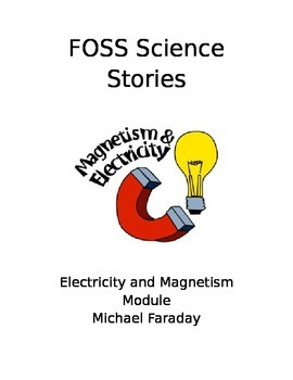 FOSS Electricity and Magnetism Cloze (Investigation 4 Faraday)