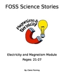 FOSS Electricity and Magnetism Cloze (Investigation 4 p.21-27)