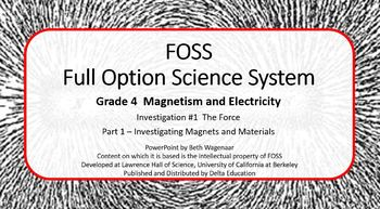 FOSS Investigation 1 4th Grade Magnetism and Electricity