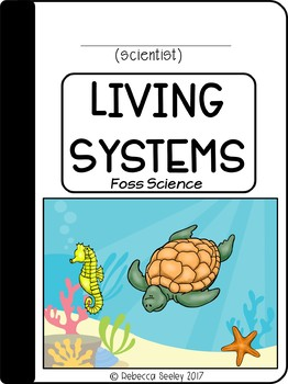 FOSS Living Systems- A Kid Friendly Science Journal