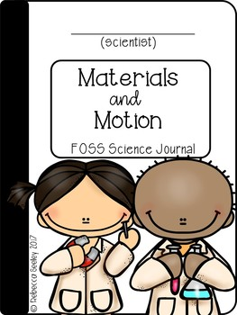 FOSS- Materials and Motion: A Kid Friendly Science Journal