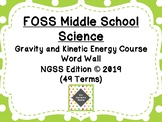 FOSS Middle School Gravity and Kinetic Energy Word Wall