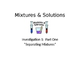 FOSS: Mixtures & Solutions Investigation 1 Part 1