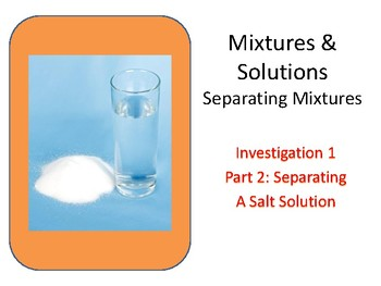 FOSS: Mixtures & Solutions Investigation 1 Part 2