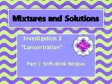 FOSS:  Mixtures & Solutions Investigation 3 Part 1