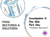 FOSS: Mixtures & Solutions Investigation 4 Part 1