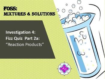 FOSS: Mixtures & Solutions Investigation 4 Part 2a
