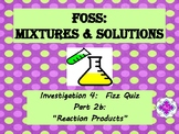 FOSS: Mixtures & Solutions Investigation 4 Part 2b
