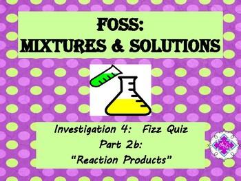 FOSS: Mixtures & Solutions Investigation 4 Part 2b
