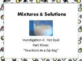 FOSS: Mixtures & Solutions Investigation 4 Part 3