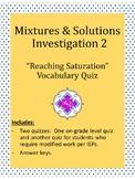 "FOSS: Mixtures & Solutions Investigation 2 QUIZ ""Reaching"