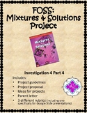 FOSS: Mixtures & Solutions Project (Investigation 4 Part 4)