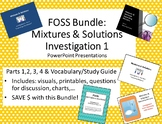 Editable! FOSS BUNDLE:  Mixtures & Solutions Investigation