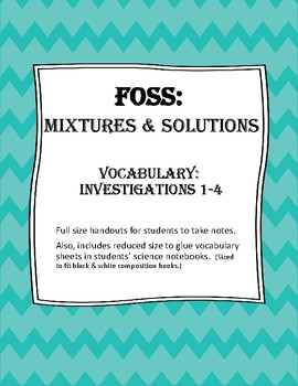 FOSS: Mixtures & Solutions Vocabulary (Investigations 1-4)