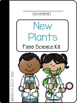 FOSS-New Plants: A Kid Friendly Science Journal