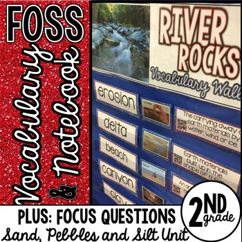 FOSS Sand Pebbles and Silt Vocabulary and Focus Questions