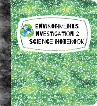 FOSS Science Environments Digital Interactive Notebook Investigation 2