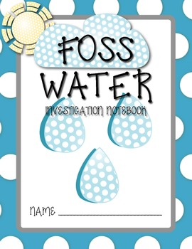 FOSS Science - Water Investigation Notebook for Students