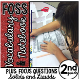 FOSS Solid and Liquid Vocabulary and Focus Questions