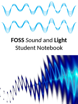 FOSS Sound and Light Student Notebook