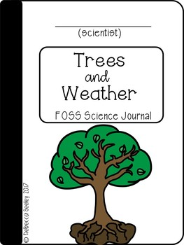 FOSS- Trees and Weather: A Kid Friendly Science Journal