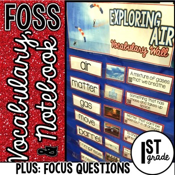 FOSS Vocabulary Focus Questions and Notebook First Grade