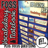 FOSS Vocabulary Focus Questions and Notebook First Grade