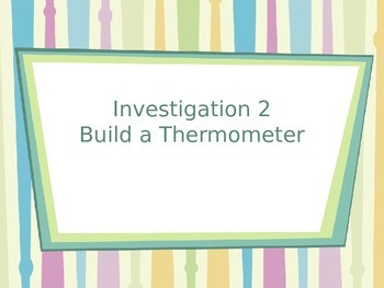 FOSS - Water - Build a Thermometer PowerPoint