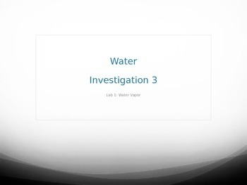 FOSS Water Unit - Evaporation Experiment PowerPoint