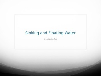 FOSS Water Unit-Sinking and Floating Water Experiment PowerPoint