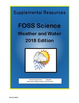 FOSS Weather and Water (Pages 32-40) Supplemental Reading Comprehension; 2018 ED
